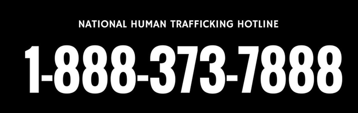 National Human Trafficking Hotline - 888-373-7888